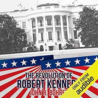 The Revolution of Robert Kennedy audiobook cover art