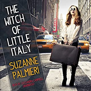 The Witch of Little Italy                   By:                                                                                                                                 Suzanne Palmieri                               Narrated by:                                                                                                                                 Cassandra Campbell                      Length: 10 hrs and 6 mins     91 ratings     Overall 3.8