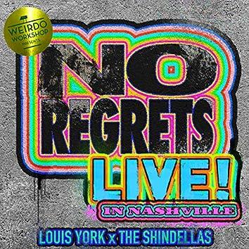 No Regrets Ft. The Shindellas