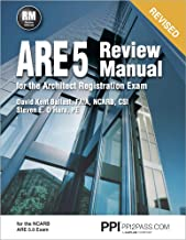 PPI ARE 5 Review Manual for the Architect Registration Exam (Revised, Paperback) – Comprehensive Review Manual for the NCA...