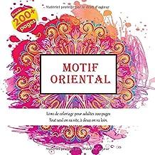 Motif oriental Livre de coloriage pour adultes 200 pages - Tout seul on va vite, à deux on va loin. (Mandala)