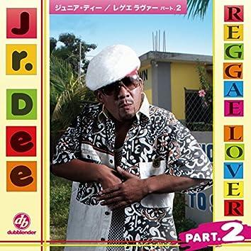 Reggae Lover Part.2