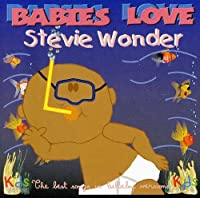 Babies Love Stevie Wonder