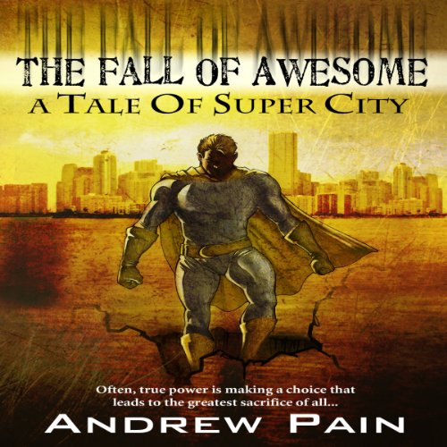 The Fall of Awesome audiobook cover art