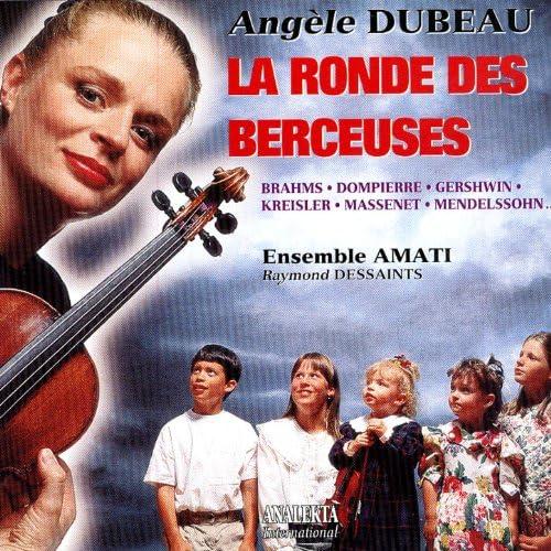 Angèle Dubeau, Ensemble Amati & Raymond Dessaints