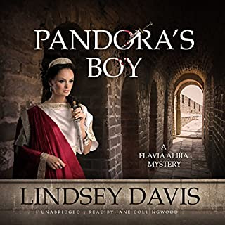 Pandora's Boy     The Flavia Albia Mysteries, Book 6              By:                                                                                                                                 Lindsey Davis                               Narrated by:                                                                                                                                 Jane Collingwood                      Length: 10 hrs and 53 mins     60 ratings     Overall 4.7