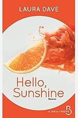 Hello, Sunshine (Roman) (French Edition) Paperback
