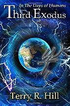 Third Exodus (In the Days of Humans) (Volume 1)