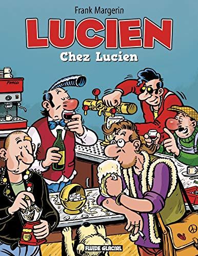 Lucien - Tome 04 - Chez Lucien