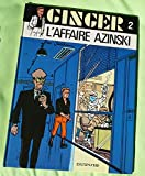 Ginger, tome 2 - L'affaire Azinski