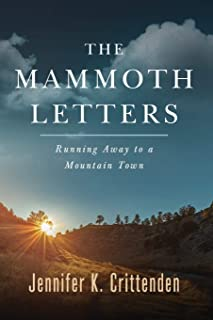 The Mammoth Letters: Running Away to a Mountain Town