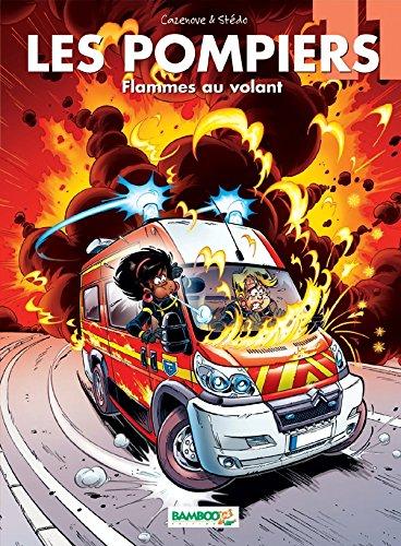 Les Pompiers - tome 11 - Flammes au volant
