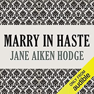 Marry in Haste                   By:                                                                                                                                 Jane Aiken Hodge                               Narrated by:                                                                                                                                 Kristin Kalbli                      Length: 7 hrs and 35 mins     36 ratings     Overall 4.2