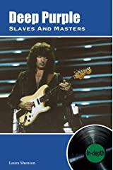 Deep Purple Slaves And Masters: In-depth Kindle Edition