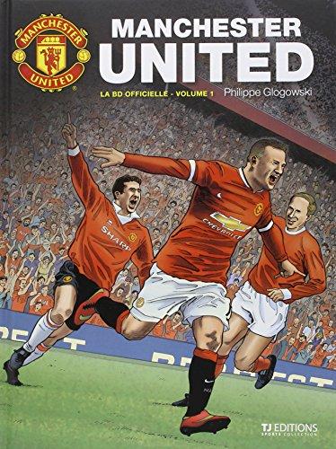 Manchester United - la BD officielle T1