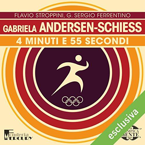 Gabrielle Andersen-Schiess. 4 minuti e 55 secondi copertina