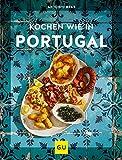 Kochen wie in Portugal (Kochen international)
