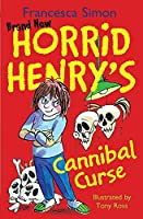 Cannibal Curse: Book 24 (Horrid Henry)