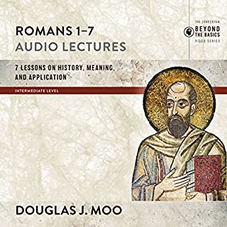 Romans 1-7: Audio Lectures audiobook cover art