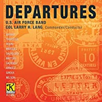 Departures by US Air Force Band