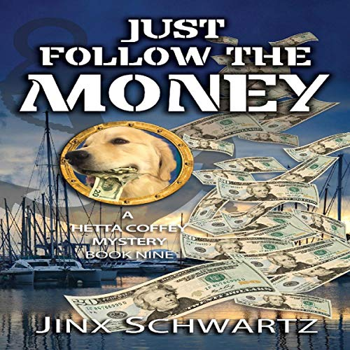 Just Follow the Money audiobook cover art