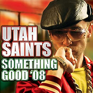Something Good '08 (Warren Clarke Radio Edit)