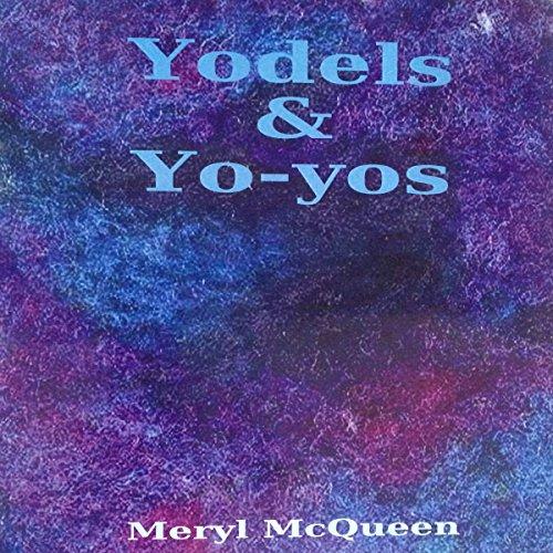 Yodels & Yo-yos