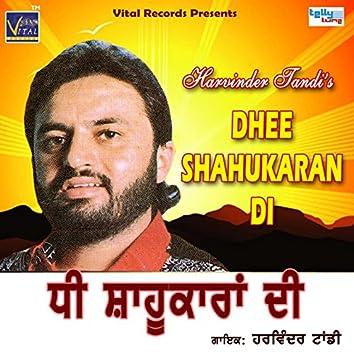 Dhee Shahukaran Di