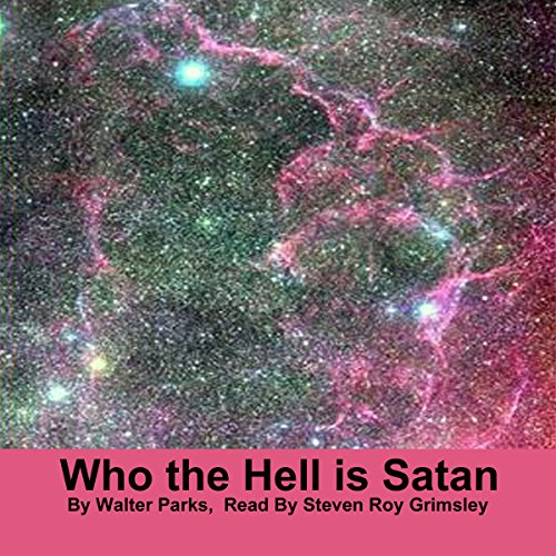 Who the Hell Is Satan audiobook cover art