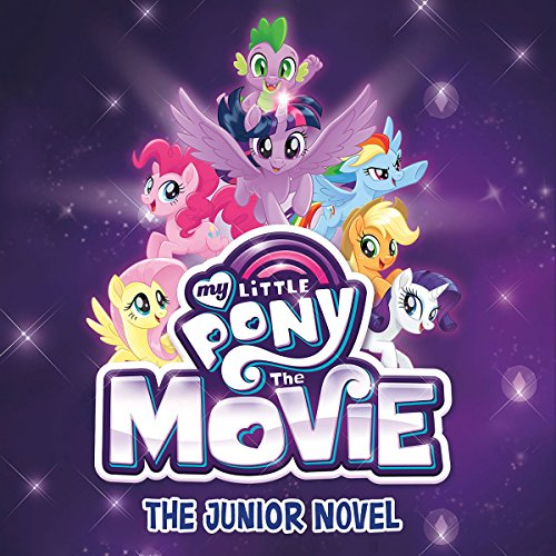 My Little Pony: The Movie: The Junior Novel audiobook cover art