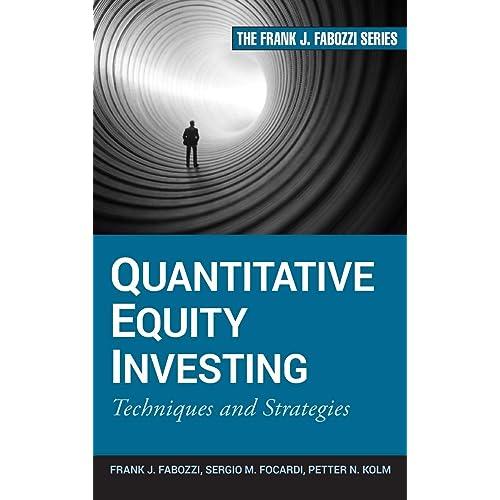 Quantitative Equity Investing: Techniques and Strategies