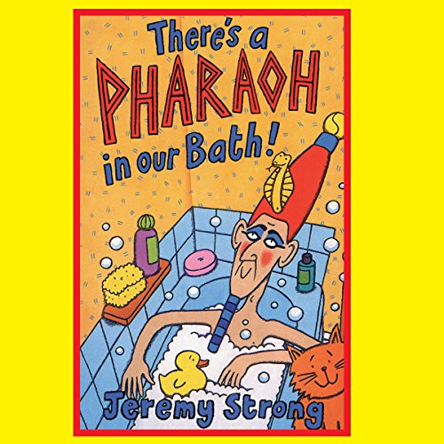There's a Pharaoh in our Bath audiobook cover art