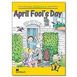 MACMILLAN CHILDREN'S READERS LEVEL 3 April Fool's Day
