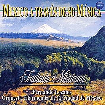 México a Través de Su Música (Tradición Mexicana)