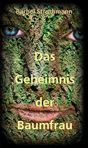 Klara und das Geheimnis der Baumfrau (Schatzensaga 2)