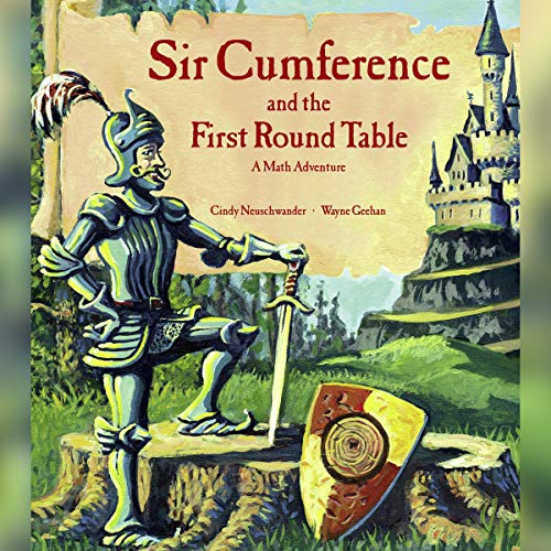 Sir Cumference and the First Round Table cover art