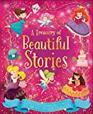 A Treasury of Beautiful Stories: Snuggle up for storytime with 21 sparkling stories to share