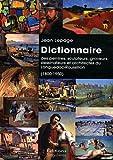 Dictionnaire des peintres, sculpteurs, graveurs, dessinateurs et architectes du Languedoc-Roussillon (1800-1950)