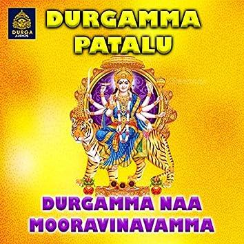 Durgamma Naa Mooravinavamma