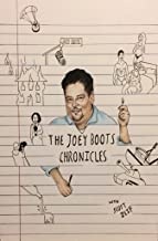 The Joey Boots Chronicles