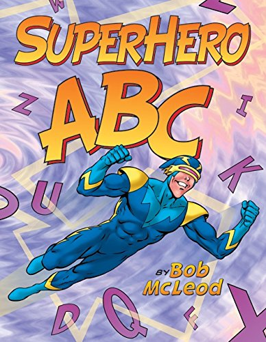 Compare Textbook Prices for SuperHero ABC Reprint Edition ISBN 8601300041704 by McLeod, Bob,McLeod, Bob
