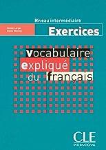 Permalink to Vocabulaire expliqué du français. Cahier d'exercices PDF