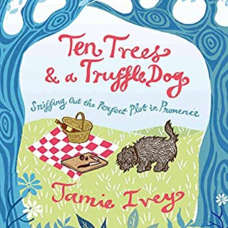 Ten Trees and a Truffle Dog cover art