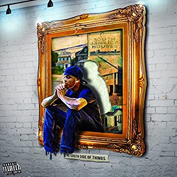 The South Side of Things (feat. Raye Cole)