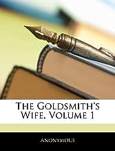 The Goldsmith's Wife, Volume 1