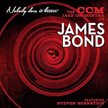 Nobody Does It Better: The Ccm Jazz Orchestra as James Bond