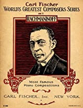 Rachmaninoff: Prelude in C Sharp Minor Op. 3, No. 2; Barcarolle Op. 10, No. 3; Prelude in G Minor Op. 23, No. 5; Moment Musical Op. 3, No. 5; Serenade Op. 3, No. 5; Polichinelle Op. 3, No. 4; & Melodie Op. 3, No. 3 (Advanced Piano Solo) (World's Greatest Composer Series: Most Famous Piano Compositions, No. 3)