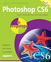 Photoshop CS6 in easy steps (English Edition)