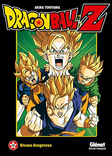 Dragon Ball Z - Tome 10: Rivaux dangereux
