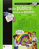 Mis primeras elecciones: sector público y sistemas de gobierno: 3 (Educación Financiera Básica)